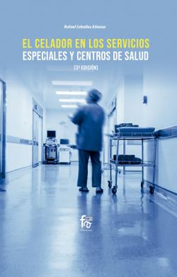 EL CELADOR EN LOS SERVICIOS ESPECIALES Y CENTROS DE SALUD-3