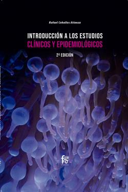 INTRODUCCIÓN A LOS ESTUDIOS CLÍNICOS Y EPIDEMIOLÓGICOS-2 ed