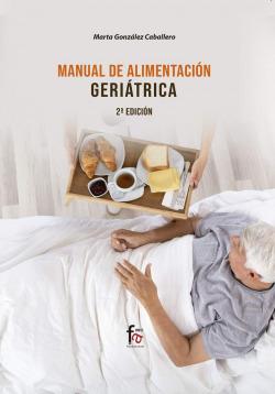 MANUAL DE ALIMENTACIÓN GERIÁTRICA-2 EDICIÓN