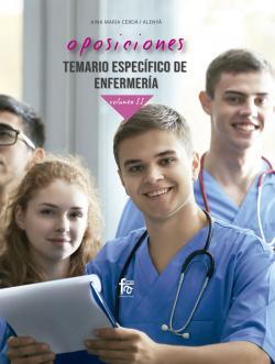 OPOSICIONES. TEMARIO ESPECIFICO DE ENFERMERIA VOLUMEN II
