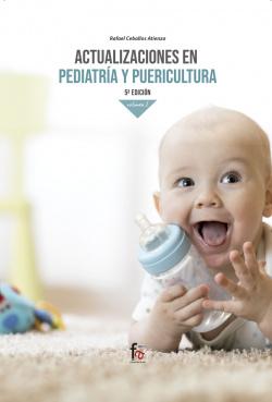 ACTUALIZACIONES EN PEDIATRÍA Y PUERICULTURA VOL I 5- EDICIÓN