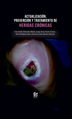 ACTUALIZACIONES, PREVENCION Y TRATAMIENTO DE HERIDAS CRONICAS