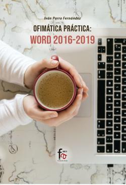 OFIMATICA PRACTICA. WORD 2016-2019*