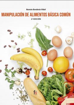 MANIPULACION DE ALIMENTOS BASICA COMUN. 2º EDICION