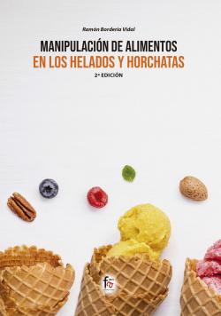 MANIPULACION DE ALIMENTOS EN LOS HELADOS Y HORCHATAS-2 EDICION