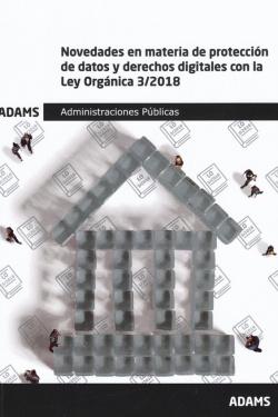 Novedades en materia de protección de datos y derechos digitales con la Ley Orgánica 3-2018