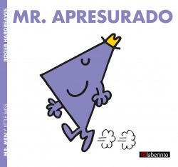 Mr. Apresurado