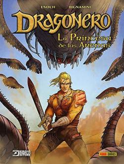 DRAGONERO 07: LA PRINCESA DE LAS ARENAS