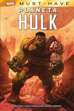marvel must have el increíble hulk. planeta hulk