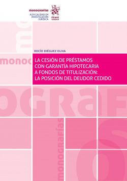 Cesión de Préstamos con Garantía Hipotecaria a Fondos de Titulización: La Posici