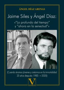 Jaime Siles y Ángel Díaz: