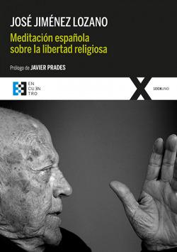Meditación española sobre la libertad religiosa