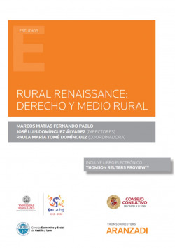 Rural Renaissance: Derecho y medio rural (Papel + e-book)