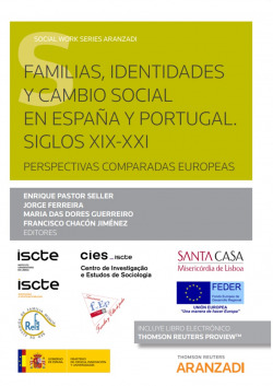 Familias, identidades y cambio social en España y Portugal. Siglos XIX-XXI. Perspectivas comparadas europeas (Papel + e-book)