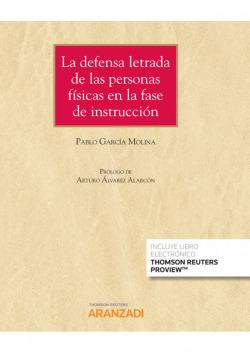 La defensa letrada de las personas f¡sicas en la fase de instrucc
