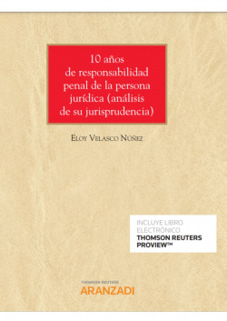 10 años de responsabilidad penal de la persona jur¡dica (análisis