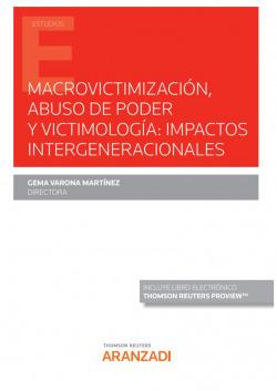 MACROVICTIMIZACION ABUSO DE PODER Y VICTIMOLOGIA IMPACTOS
