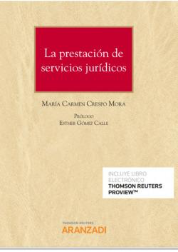 La prestación de servicios jurídicos (Papel + e-book)