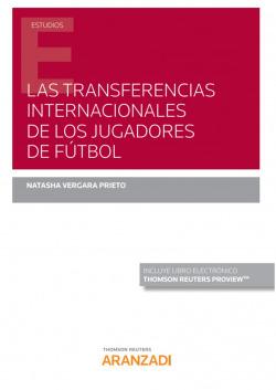 Las transferencias internacionales de los jugadores de fútbol (Papel + e-book)