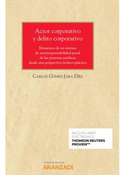 Actor corporativo y delito corporativo