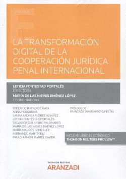Transformación digital de la cooperación jurídica penal internacional, La