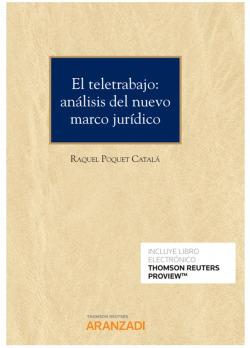El teletrabajo: análisis del nuevo marco jurídico (Papel + e-book)