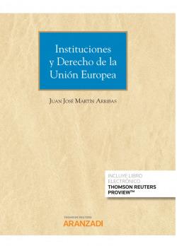 Instituciones y Derecho de la Unión Europea (Papel + e-book)