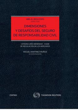 DIMENSIONES Y DESAFIOS DEL SEGURO RESPONSABILIDAD CIVIL DUO
