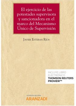 Ejercicio de potestades supervisora y sancionadora en el marco del mecanismo úni