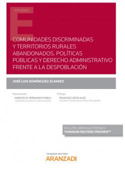 COMUNIDADES DISCRIMINADAS Y TERRITORIOS RURALES ABANDONADOS