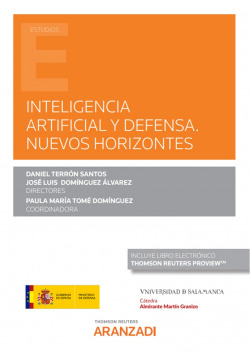 Inteligencia artificial y defensa. Nuevos horizontes