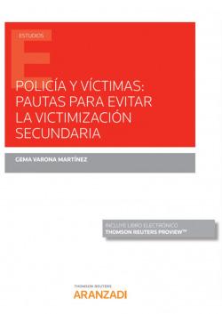 Polic¡a y v¡ctimas: Pautas para evitar la victimización secundari