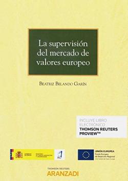 La supervisión del mercado de valores europeo (Papel + e-book)