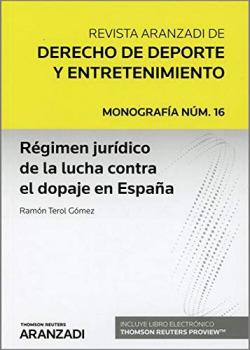 REGIMEN JURIDICO DE LA LUCHA CONTRA EL DOPAJE EN ESPAÑA