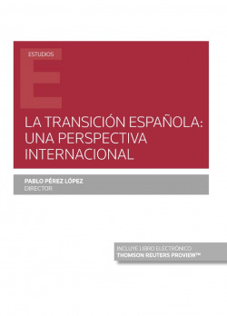La Transición española: una perspectiva internacional (Papel + e-book)