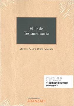 El Dolo Testamentario (Papel + e-book)