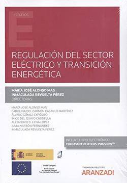 Regulación del sector eléctrico y transición energética (Papel + e-book)
