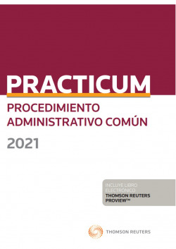 Practicum Procedimiento Administrativo Común 2021 (Papel + e-book)