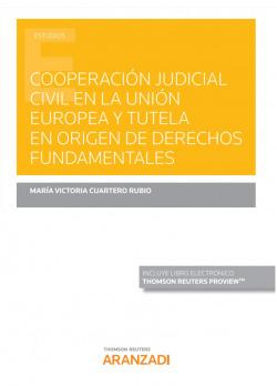 COOPERACION JUDICIAL CIVIL UNION EUROPEA TUTELA EN ORIGEN