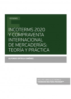 Incoterms 2020 y compraventa internacional de mercader¡as: teor¡a