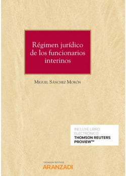 Régimen jurídico de los funcionarios interinos (Papel + e-book)