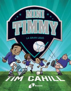 Mini Timmy - La gran lesió