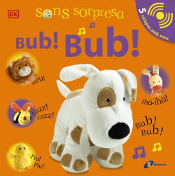 Sons sorpresa - Bub! Bub!