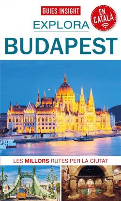 (CAT).2021.EXPLORA BUDAPEST (GUIES INSIGHT)