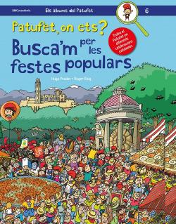 PATUFET, ON ETS? BUSCA'M PER LES FESTES POPULARS