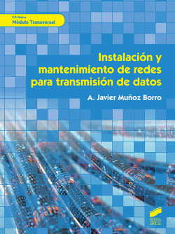 Instalacion y mantenimiento redes para transmision de datos