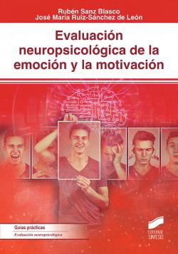 Evaluacio?n neuropsicolo?gica de la emocio?n y la motivacio?n