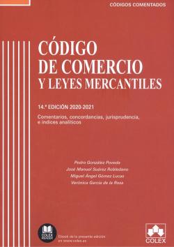 Código de Comercio y Leyes Mercantiles - Código comentado 2020-20