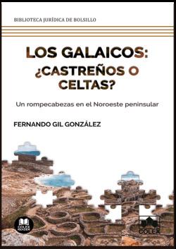 Los galaicos: ¿castreños o celtas