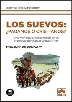 Los suevos: ¿paganos o cristianos